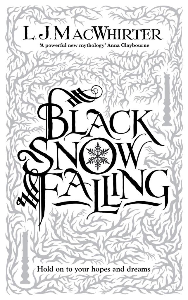 Historical novel BLACK SNOW FALLING by author L.J. MacWhirter